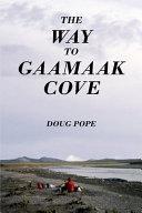 The Way to Gaamaak Cove
