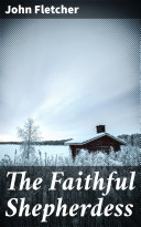 The Faithful Shepherdess Book