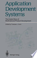 Application Development Systems; The Inside Story of Multinational Product Development