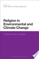 Religion in Environmental and Climate Change Book