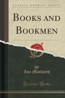 Books and Bookmen  Classic Reprint