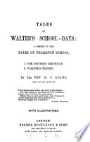 Tales of Walter s school days  1  The doctor s birthday  2  Walter s friend