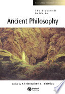 The Blackwell Guide to Ancient Philosophy