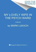 Pdf My Lovely Wife in the Psych Ward
