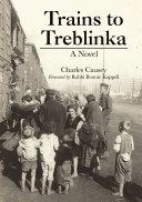 Trains to Treblinka