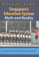 Singapore s Education System  Myth and Reality