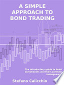 A simple approach to bond trading Book