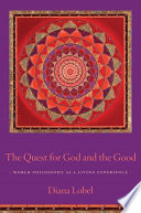The Quest for God and the Good Book
