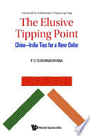 Elusive Tipping Point  The  China india Ties For A New Order