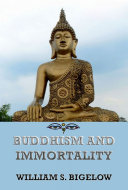 Buddhism and Immortality  Annotated Edition