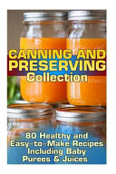 Canning and Preserving Collection Book
