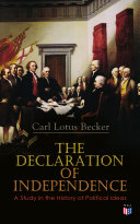 The Declaration of Independence: A Study in the History of Political Ideas [Pdf/ePub] eBook