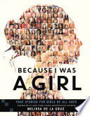 Because I Was a Girl, True Stories for Girls of All Ages by Melissa de la Cruz PDF