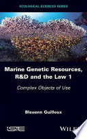 Marine Genetic Resources  R D and the Law 1