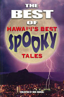 The Best of Hawaii s Best Spooky Tales