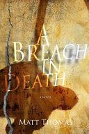 A Breach in Death