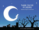 link to Thank you for my dreams : bedtime prayers of gratitude in the TCC library catalog