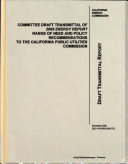 Committee Draft Transmittal of 2005 Energy Report Range of Need and Policy Recommendations to the California Public Utilities Commission