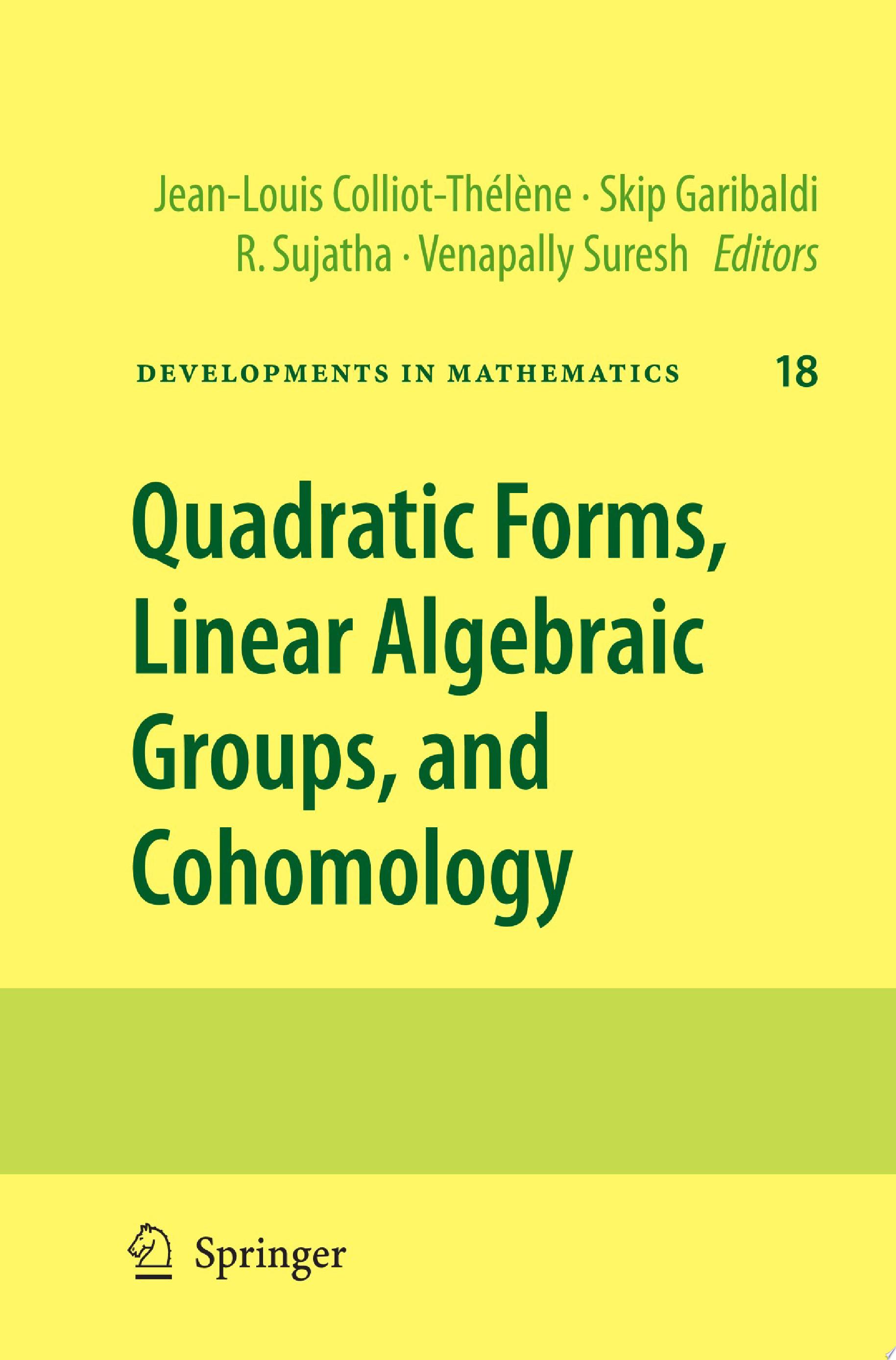 Quadratic Forms  Linear Algebraic Groups  and Cohomology
