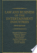 """Law and Business of the Entertainment Industries"" by Donald E. Biederman, Edward P. Pierson, Martin E. Silfen, Charles J. Biederman, Janna Glasser"