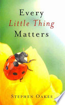 Every Little Thing Matters Book