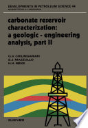 Carbonate Reservoir Characterization: A Geologic-Engineering Analysis