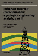 Carbonate Reservoir Characterization  A Geologic Engineering Analysis