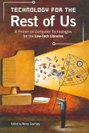 Technology for the Rest of Us Book