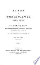 Letters of Horace Walpole to Horace Mann 1760 - 1785