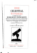 1001 Celestial Wonders as Observed with Home built Instruments