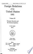 Foreign Relations of the United States, 1951: European security and the German question