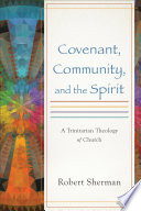 Covenant Community And The Spirit