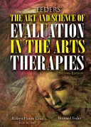 Feders  the Art and Science of Evaluation in the Arts Therapies