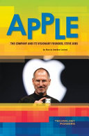 Apple: Company and Its Visionary Founder, Steve Jobs