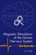 Magnetic Stimulation of the Human Nervous System Book