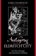 Autopsy of an Eldritch City