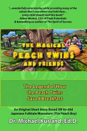The Magical Peach Twins and Friends