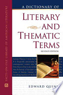 A Dictionary of Literary and Thematic Terms, Edward Quinn, 2nd Ed