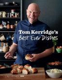 Tom Kerridge's Best Ever Dishes Pdf/ePub eBook