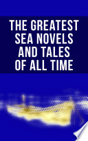 Download The Greatest Sea Novels and Tales of All Time Epub