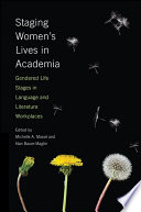 Staging Women s Lives in Academia