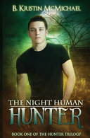 The Night Human Hunter