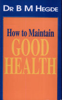 How To Maintain Good Health