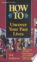 How to Uncover Your Past Lives Book