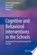 Cognitive and Behavioral Interventions in the Schools Book