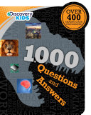 Discovery Kids 1,000 Questions and Answers