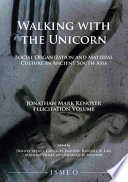 Walking with the Unicorn: Social Organization and Material Culture in Ancient South Asia