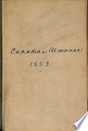 Scobie's Canadian Almanac, and Repository of Useful Knowledge