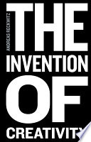 The Invention of Creativity Book