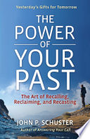 The Power of Your Past